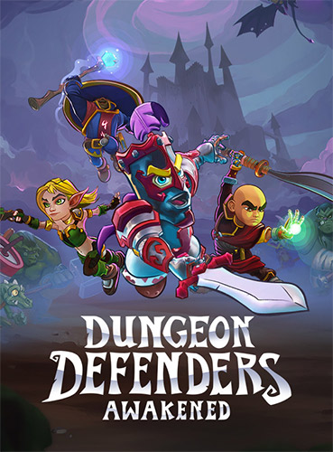 Dungeon Defenders: Awakened (2020)